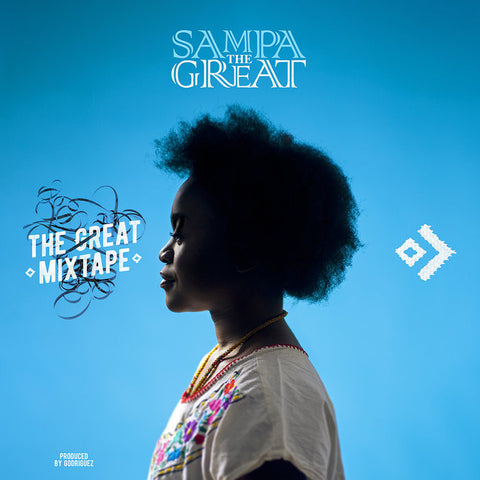 Sampa The Great - The Great Mixtape
