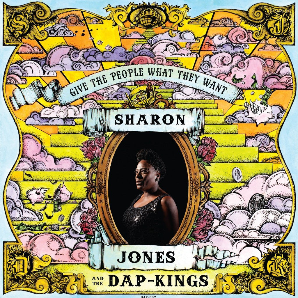 Sharon Jones & The Dap-Kings ‎– Give The People What They Want