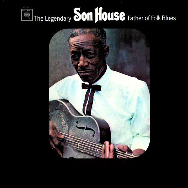 Son House - Father of Folk Blues | 200g Analogue Productions reissue