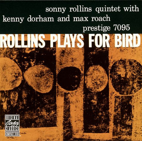 Sonny Rollins Quintet with Kenny Dorham and Max Roach ‎– Rollins Plays For Bird | Vinyl