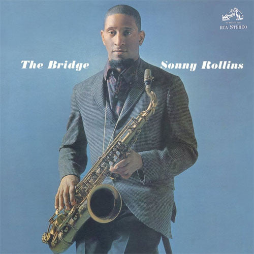 Sonny Rollins – The Bridge | Music On Vinyl Press