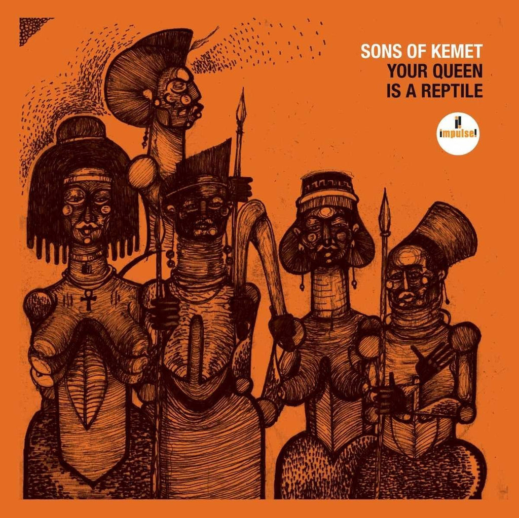 Sons of Kemet – Your Queen Is A Reptile