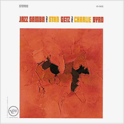 Stan Getz, Charlie Byrd ‎– Jazz Samba | 45rpm 2LP