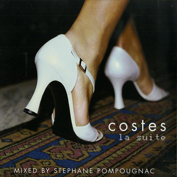 Stephane Pompougnac – Hôtel Costes 2 - La Suite [Compilation]