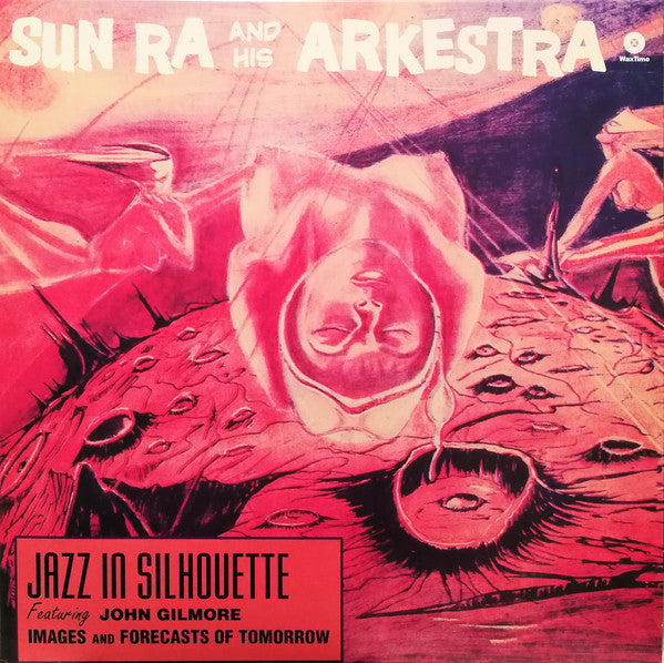 Sun Ra And His Arkestra ‎– Jazz In Silhouette | 2011 Reissue