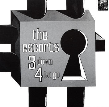 The Escorts – 3 Down 4 To Go | Reissue