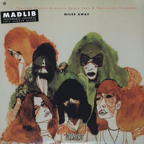 The Last Electro-Acoustic Space Jazz & Percussion Ensemble [Madlib] – Miles Away