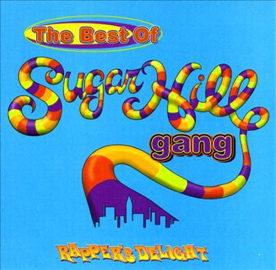 The Sugarhill Gang ‎– Rapper's Delight: The Best of Sugarhill Gang