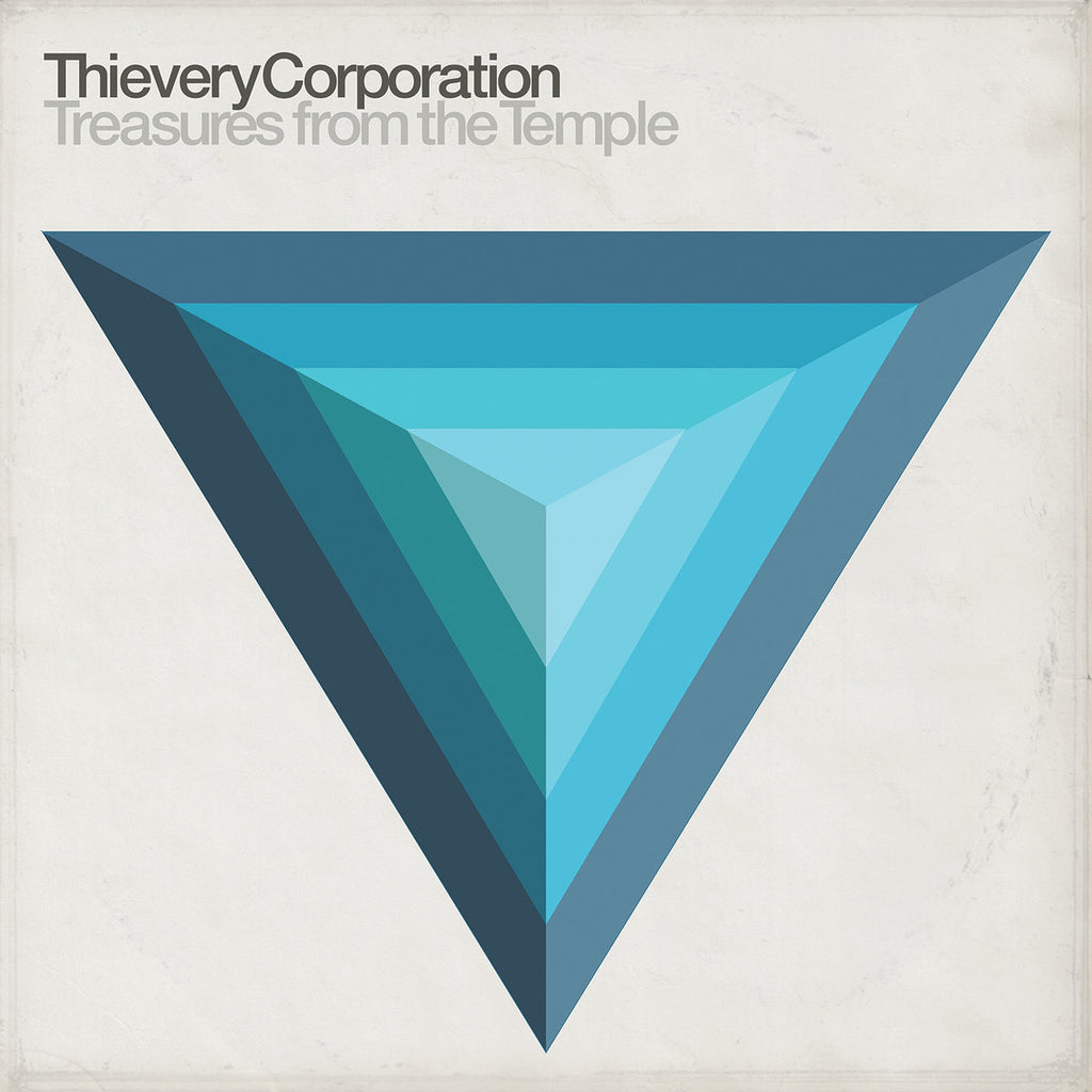 Thievery Corporation – Treasures from the Temple
