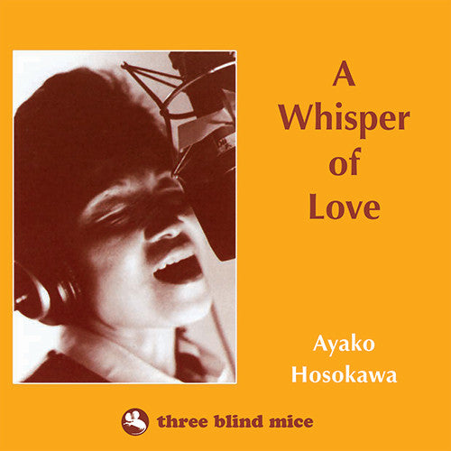 Three Blind Mice - Ayako Hosokawa – A Whisper of Love [Impex reissue]