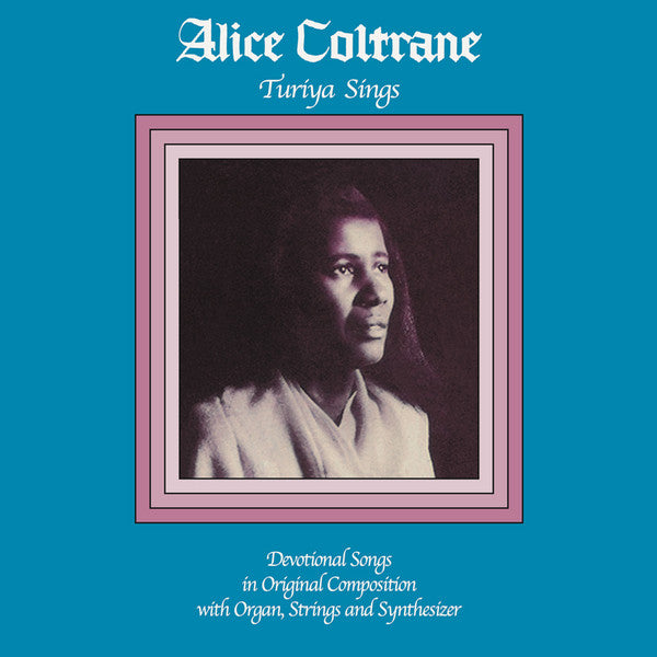 Alice Coltrane – Turiya Sings | 2015 Reissue