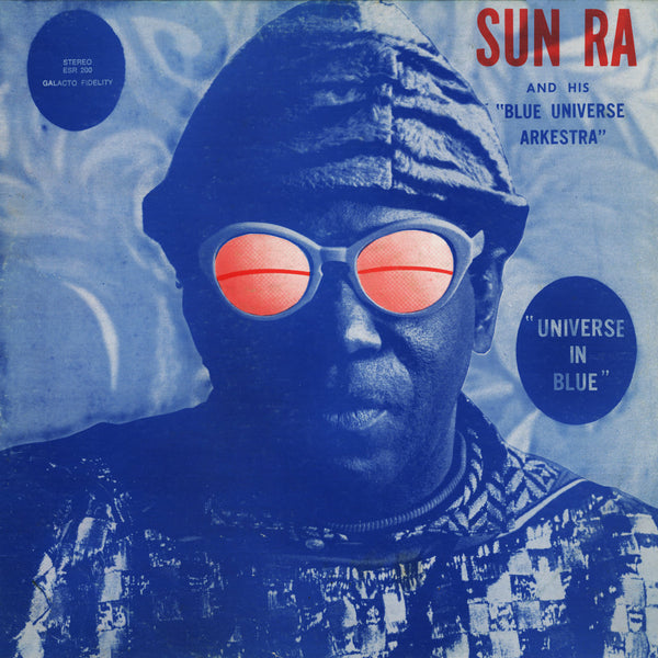 Sun Ra And His Blue Universe Arkestra ‎– Universe In Blue | Reissue