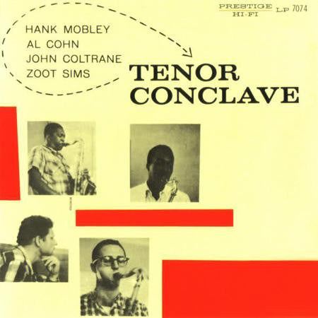 Hank Mobley / Al Cohn / John Coltrane / Zoot Sims ‎– Tenor Conclave | 2013 Analogue Productions Reissue