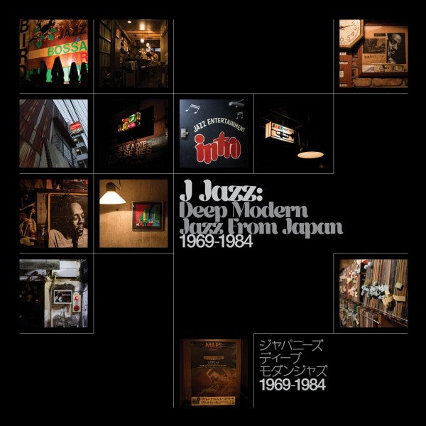Various Artist – J Jazz: Deep Modern Jazz From Japan 1969-1984