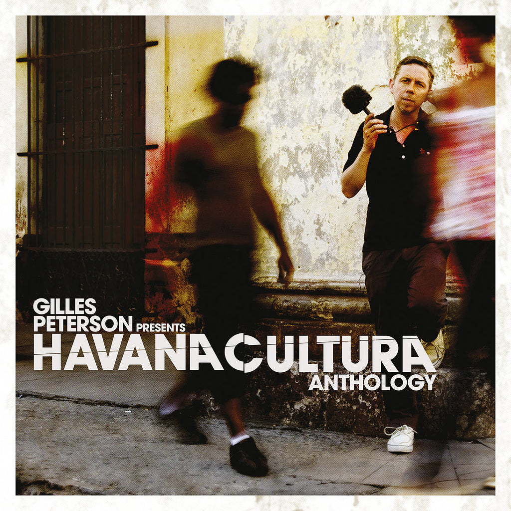 Gilles Peterson Presents: Havana Cultura Anthology [Compilation]