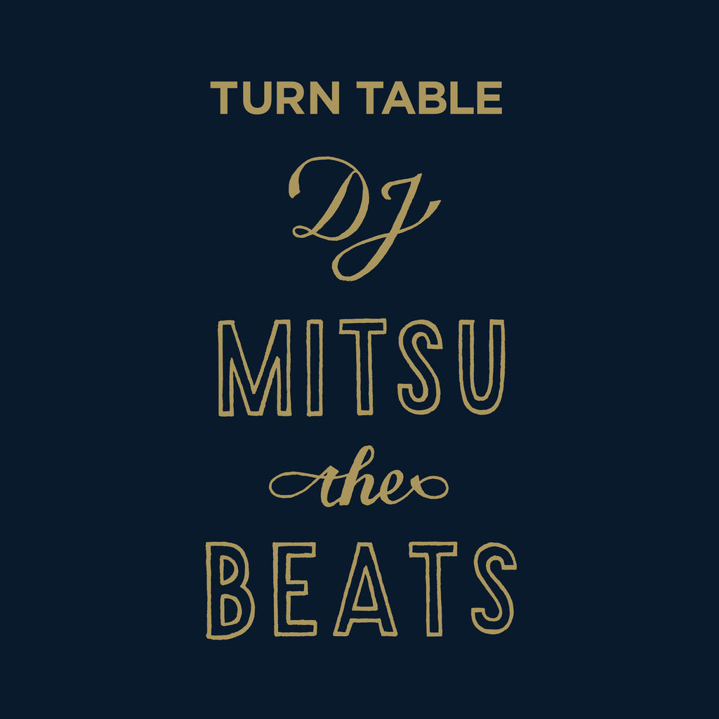 DJ Mitsu The Beats – Turn Table