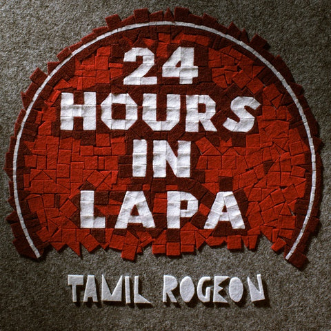 Tamil Rogeon ‎– 24 Hours In Lapa