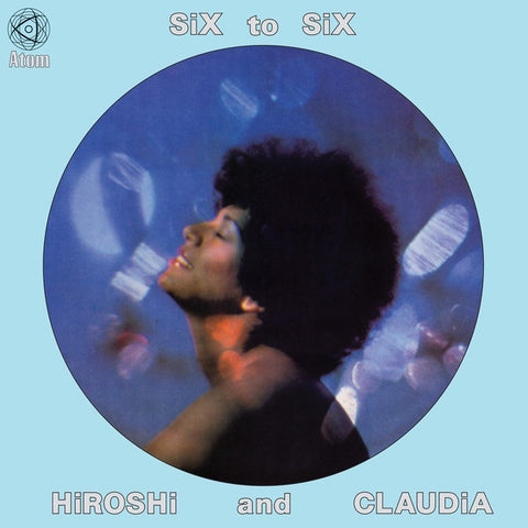 Hiroshi And Claudia ‎– Six To Six