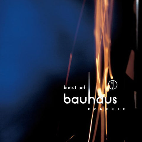 Bauhaus – Best of Bauhaus | Crackle | Reissue