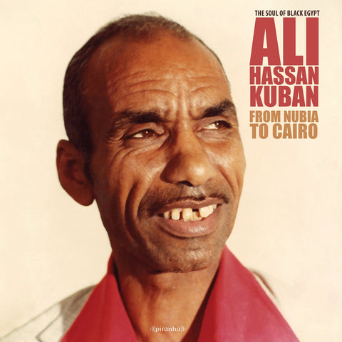 Ali Hassan Kuban ‎– From Nubia To Cairo