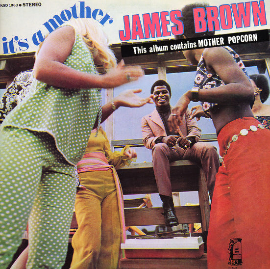 James Brown ‎– It's A Mother