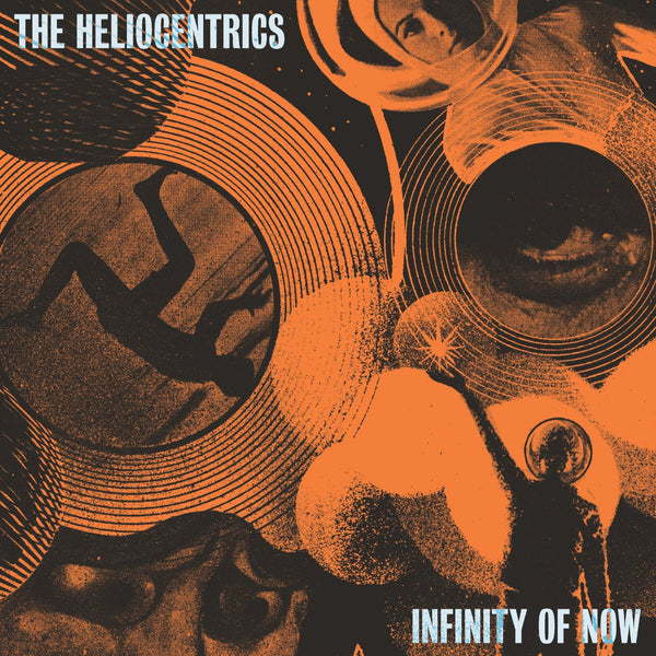 The Heliocentrics ‎– Infinity Of Now