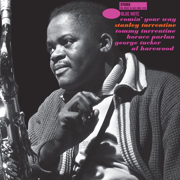 Stanley Turrentine ‎– Comin' Your Way | Tone Poet Series