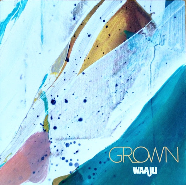 Waaju ‎– Grown