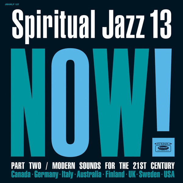 Various ‎– Spiritual Jazz 13: Now! Part Two / Modern Sounds For The 21st Century