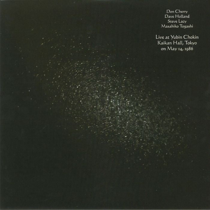 Don Cherry, Dave Holland, Steve Lacy, Masahiko Togashi ‎– Live At Yubin Chokin Kaikan Hall, Tokyo on May 14, 1986