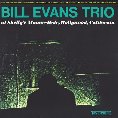 Bill Evans Trio ‎– At Shelly's Manne-Hole, Hollywood, California
