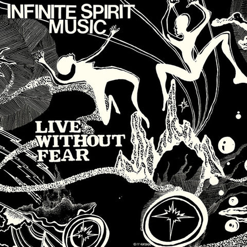 Infinite Spirit Music – Live Without Fear | Reissue