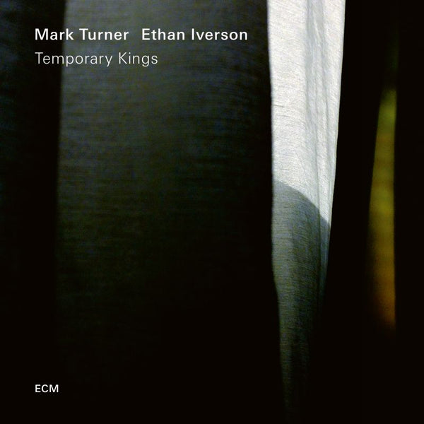 Mark Turner & Ethan Iverson ‎– Temporary Kings