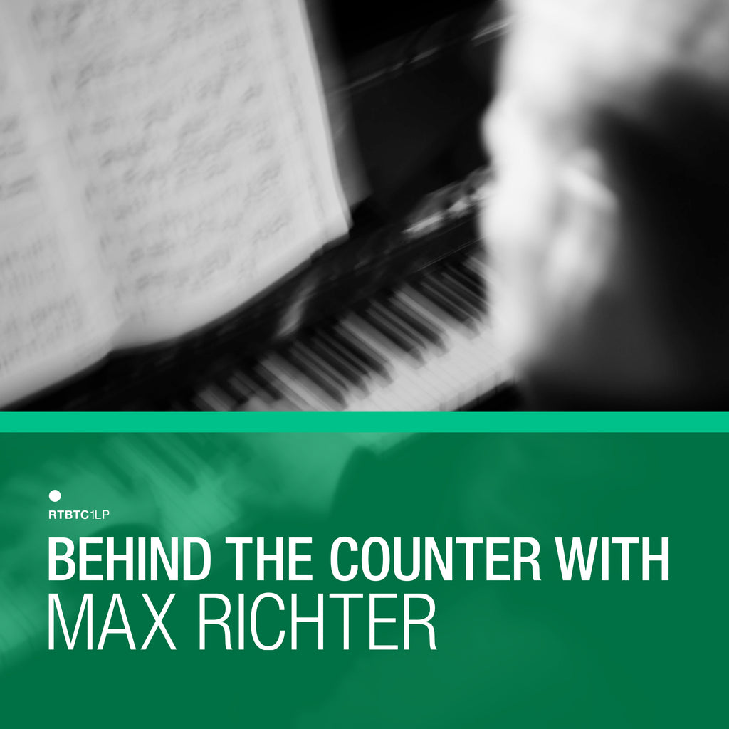 Max Richter ‎– Behind The Counter with