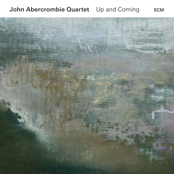 John Abercrombie Quartet ‎– Up And Coming