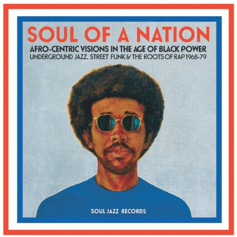 Soul Jazz Records - Soul of a Nation