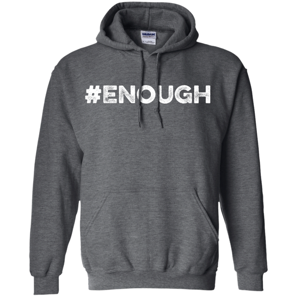 #Enough White Pullover Hoodie 8 oz