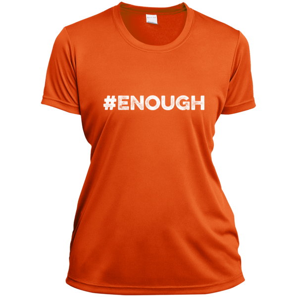 Orange #Enough - Ladies Short Sleeve Moisture-Wicking Shirt