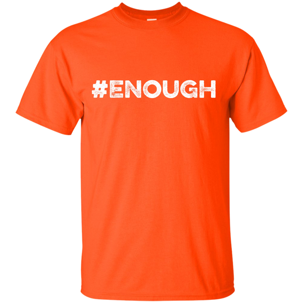 #Enough White Ultra Cotton T-Shirt