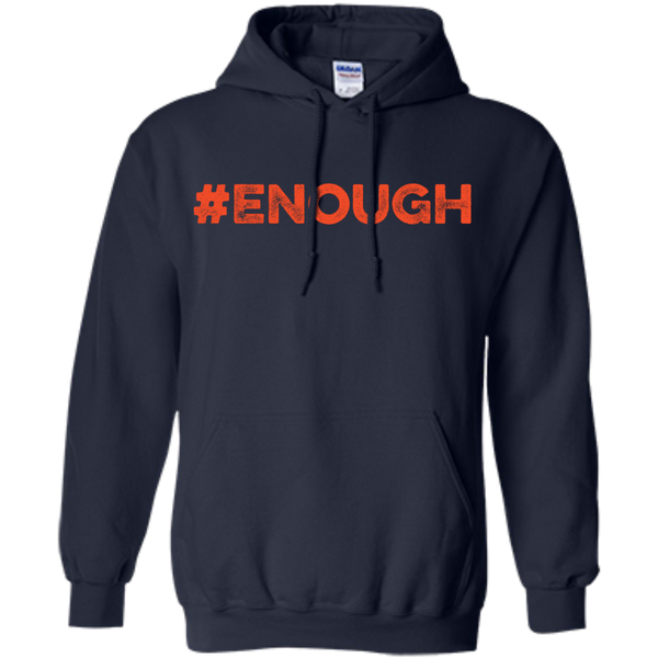 Enough Orange Pullover Hoodie