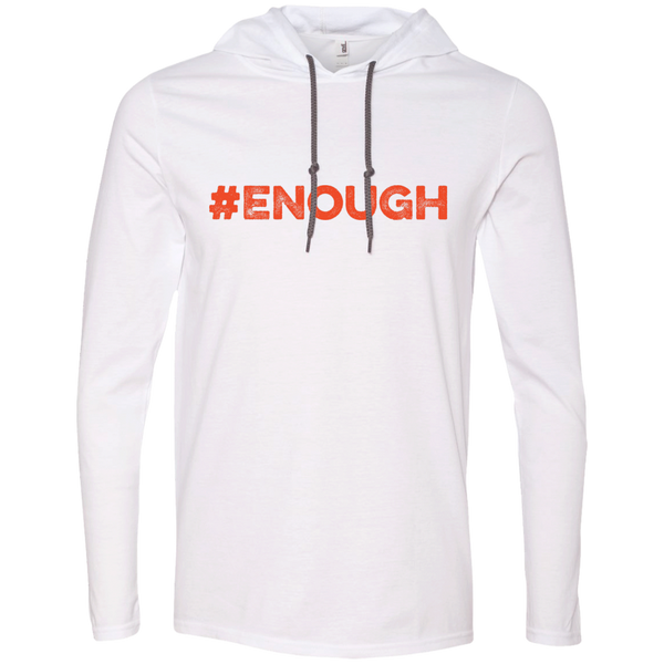 #Enough Orange LS T-Shirt Hoodie