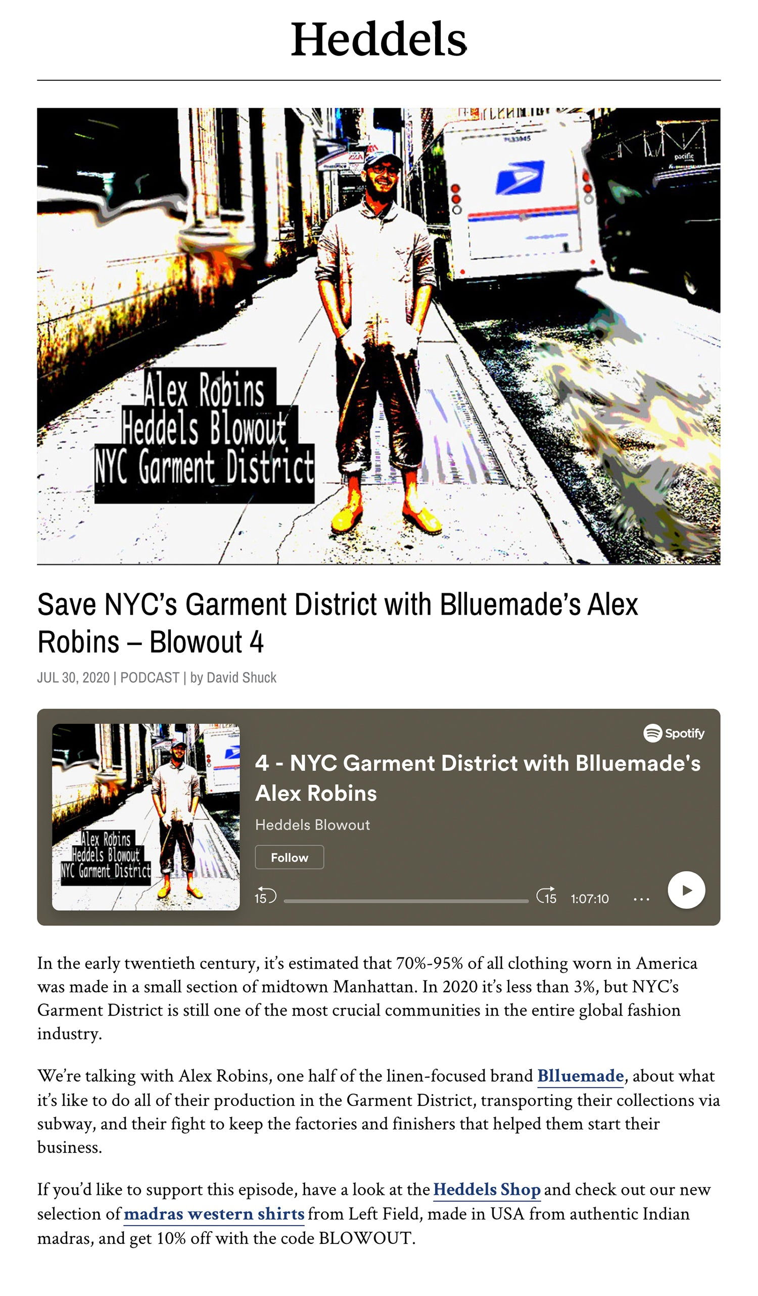 Blluemade Press Heddels Save NYC's Garment District with Blluemade's Alex Robins