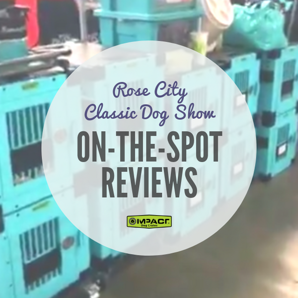 On The Spot Reviews at the Rose City Classic Dog Show