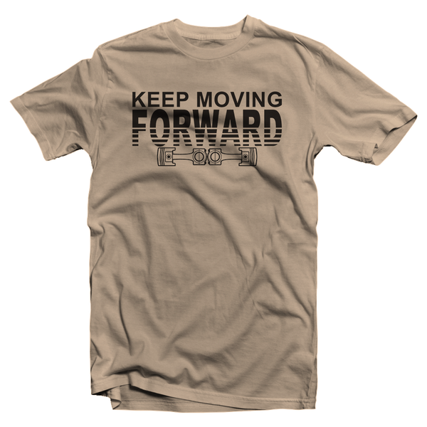 Keep moving forward piston Shirt