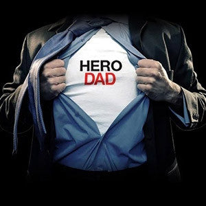 Is DAD your HERO? Make him feel as special as he is...