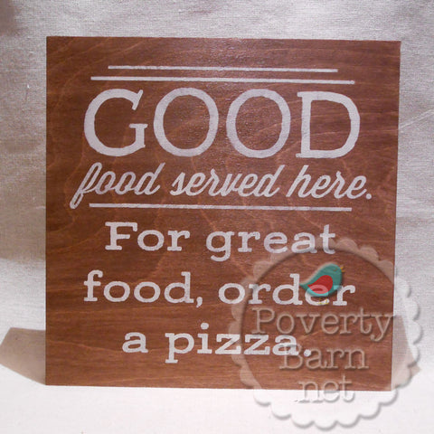 Good Food Served Here Stained and Painted Wood Box Style Sign -Box Style Signs -PovertyBarn - 1