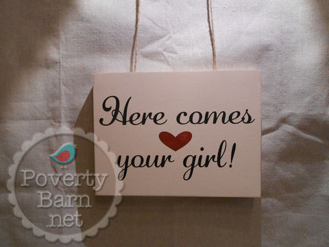 Here Comes Your Girl Hand Painted Wood Box Style Sign -Box Style Signs -PovertyBarn - 1