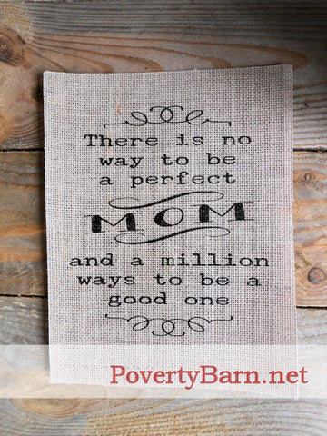 A Perfect Mom Burlap Print -Burlap Prints -PovertyBarn - 1