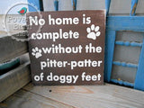 Pitter Patter of Doggy Feet Hand Painted Wood Box Style Sign -Box Style Signs -PovertyBarn - 6