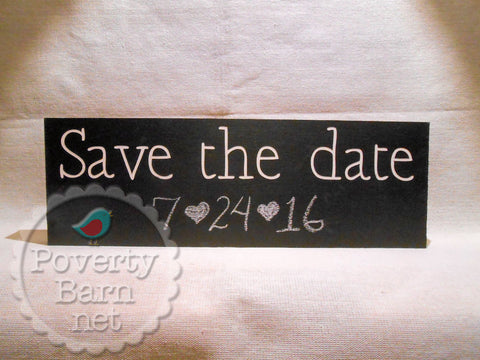 Save the Date Hand Painted Wood Chalkboard Box Style Sign -Box Style Signs -PovertyBarn - 1